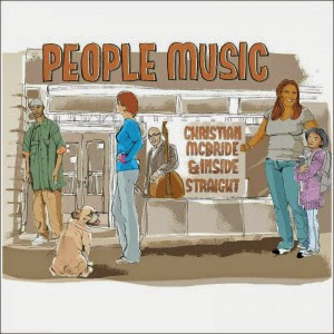 CHRISTIAN McBRIDE:  PEOPLE MUSIC