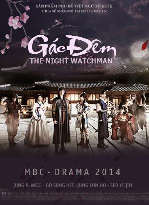 Người Gác Đêm - The Night Watchman (2014) VIETSUB - (24/24)