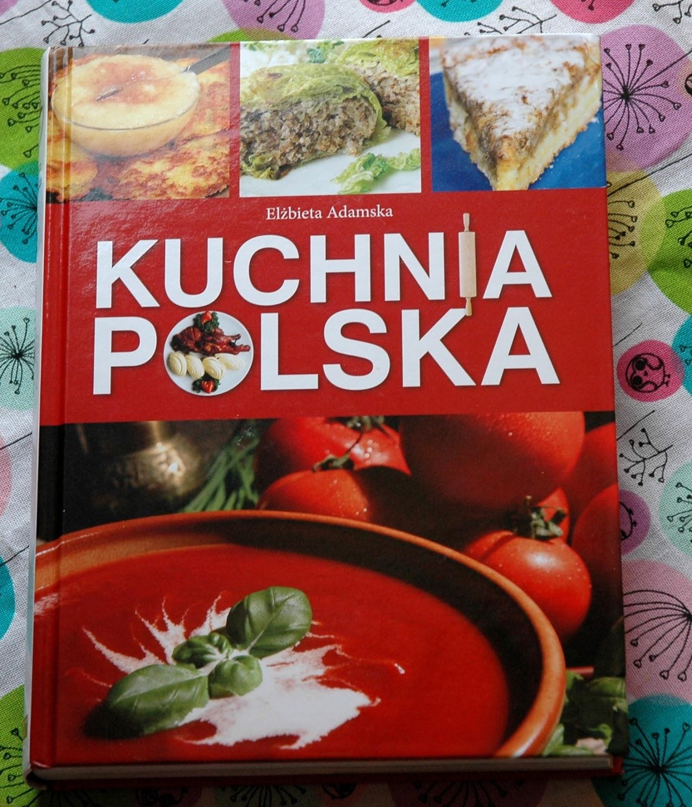 Osia Piecze Smazy Szatkuje Smakuje I Testuje Kuchnia Polska