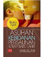 Buku Ajar Asuhan Kebidanan Persalinan dan Bayi Baru Lahir
