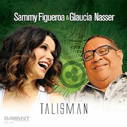 Sammy Figueroa & Glaucia Nasser
