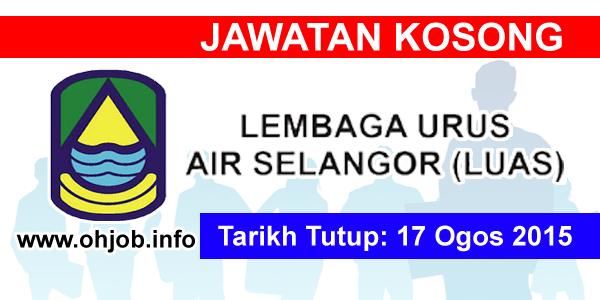 Jawatan Kerja Kosong Lembaga Urus Air Selangor (LUAS) logo www.ohjob.info ogos 2015