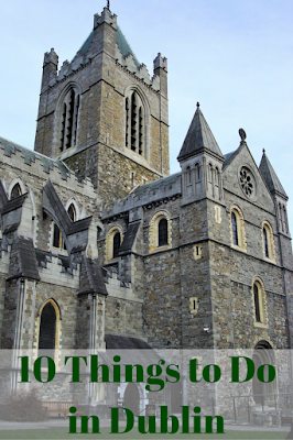 Travel the World: 10 things to do in Dublin Ireland.