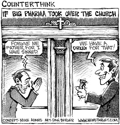 big pharma church 600 SIX KINDS OF PILLS BIG PHARMA TRIES TO GET YOU HOOKED ON FOR LIFE