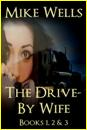 3 The Drive-By Wife