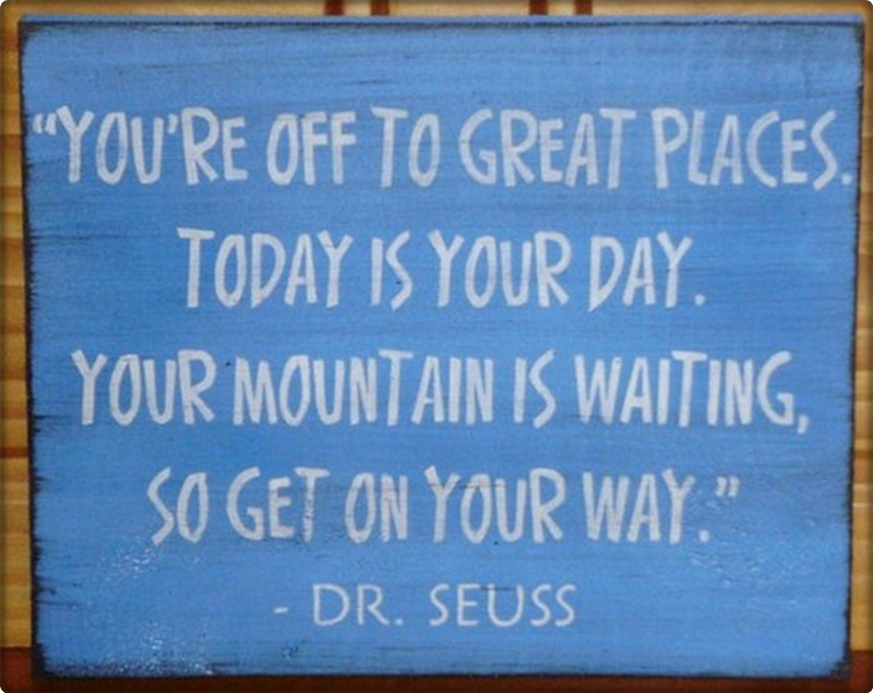 Dr. Seuss says it best!