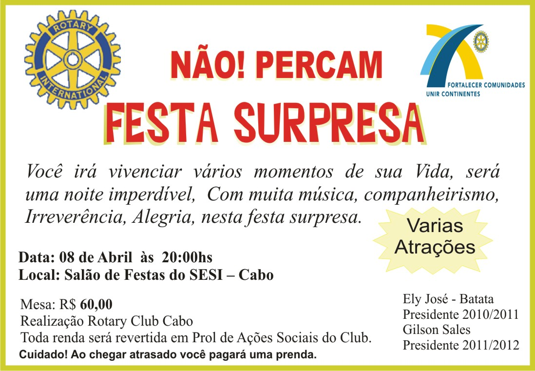 Mais informações com o senhor Ely José, presidente do Club