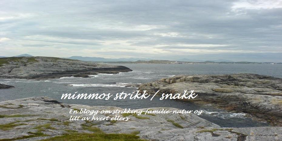 Mimmos strikk/snakk