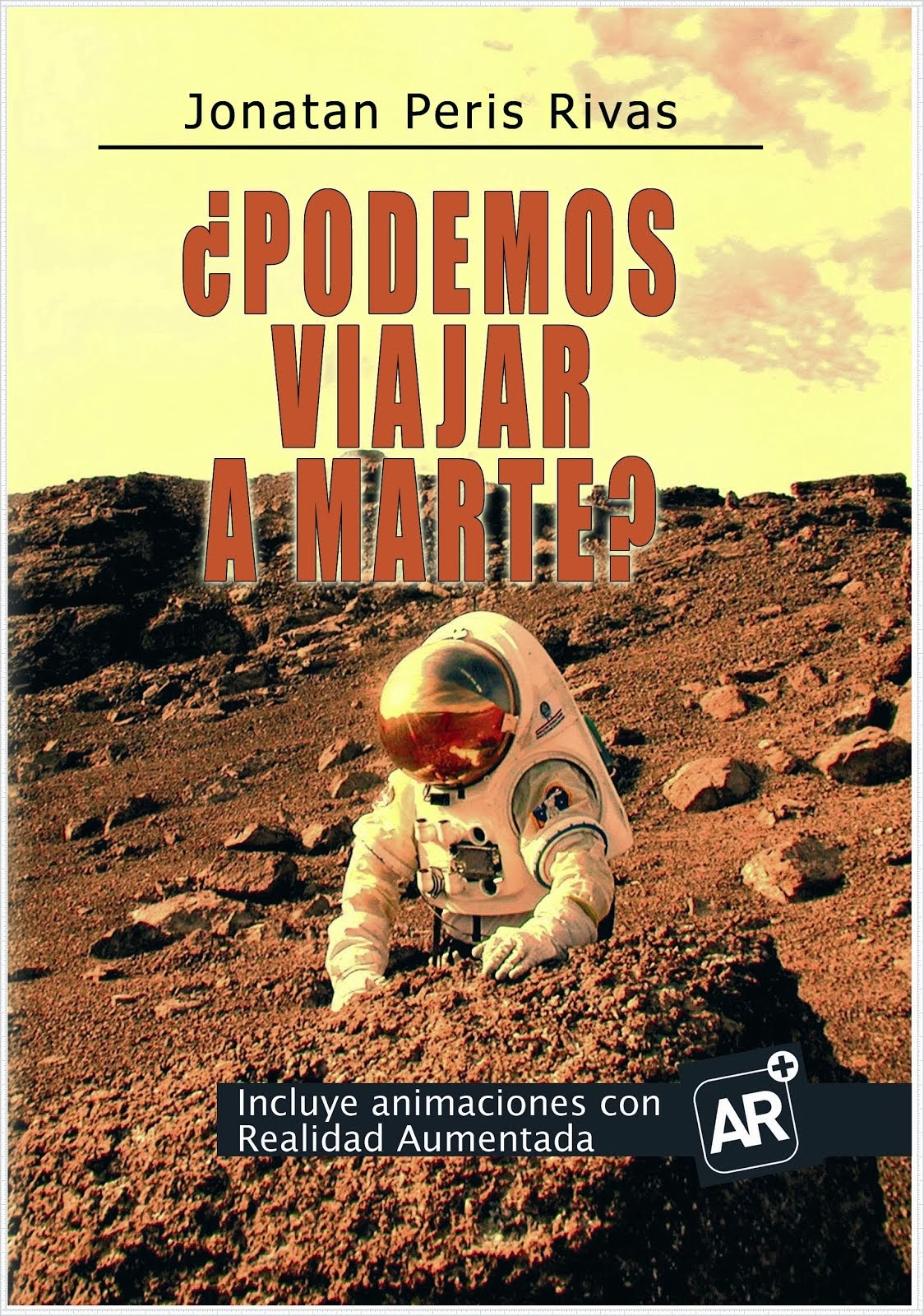 """Adquiere mi libro """"¿Podemos viajar a Marte?"""""""