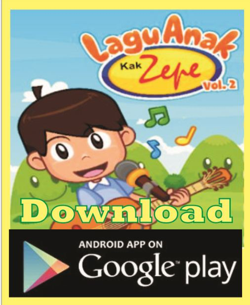 Download Aplikasi LAGU ANAK KAK ZEPE vol 2