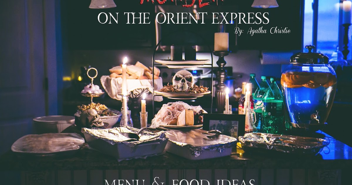 Delicious Reads Food Ideas For Quot Murder On The Orient