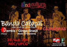BANDA CABAÇAL DE SÃO JOSÉ DE PIRANHAS, dia 20/10, às 20 horas, no NEC - Núcleo de Extensão Cultural