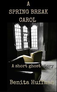 """A Spring Break Carol: A Short Ghost Story"""