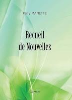 http://leden-des-reves.blogspot.fr/2015/11/recueil-de-nouvelles-kelly-manette.html