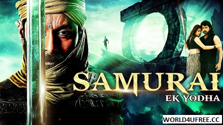 Samurai Ek Yodha 2015 Hindi Dub WEBRip 480p 450mb