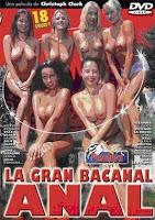 La gran bacanal anal xxx (2008)