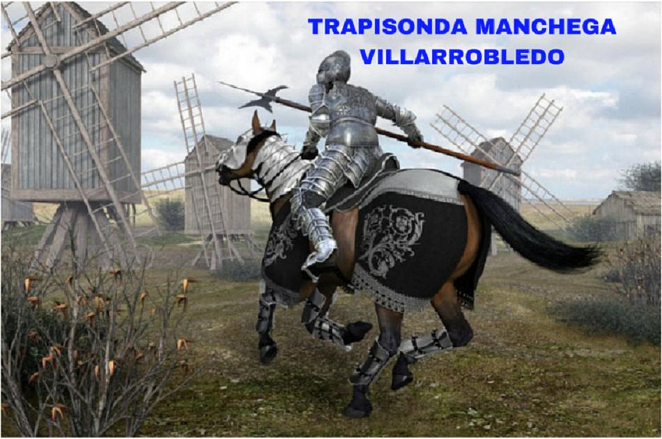 Trapisonda Manchega en Villarrobledo.