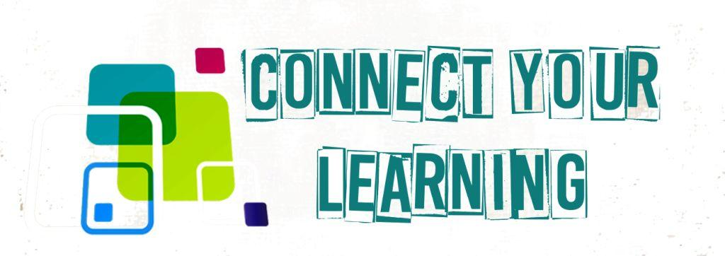 Connect Your Learning
