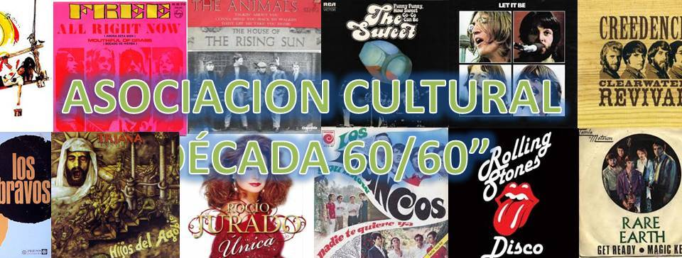 ASOCIACION CULTURAL DECADA 60 -70 CHIPIONA