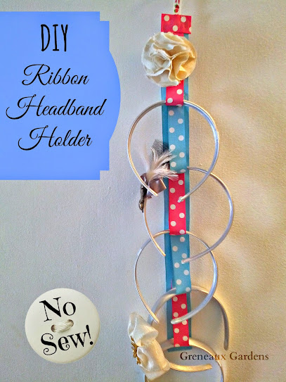 Greneaux gardens diy ribbon headband holder tutorial no sew diy ribbon headband holder tutorial no sew solutioingenieria Image collections