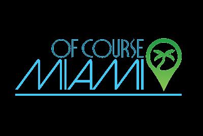 Of Course Miami
