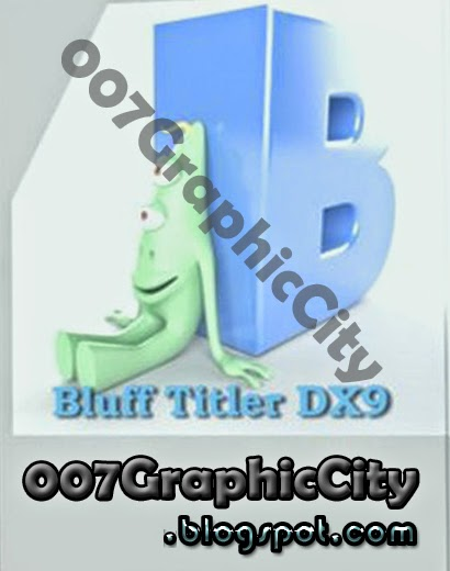 BluffTitler DX9 - a program for creating beautiful text 3D effects and simp