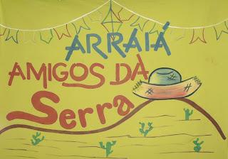ARRAIÁ AMIGOS DA SERRA