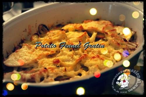 Cara Membuat Potato-Fennel Gratin Perancis