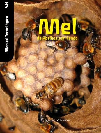 Livro Manual Tecnológico - Mel de Abelhas sem Ferrão