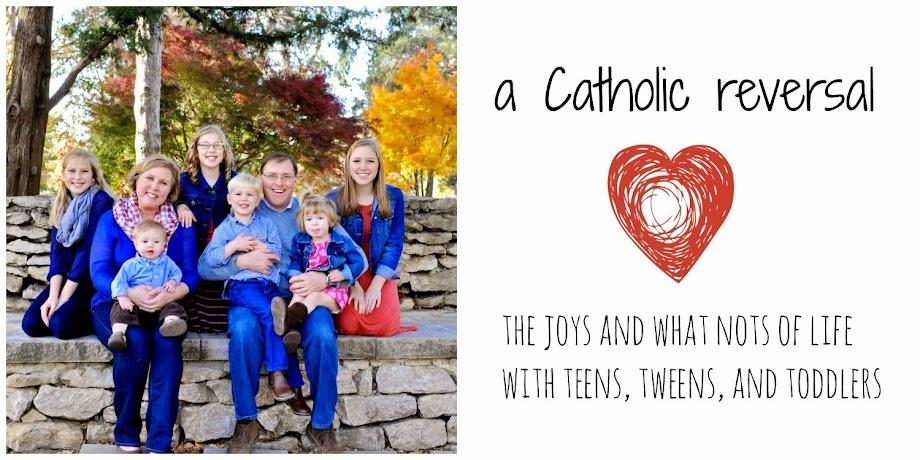 a Catholic reversal