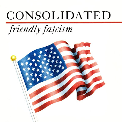 Consolidated – Friendly Fa$cism (CD) (1991) (320 kbps)