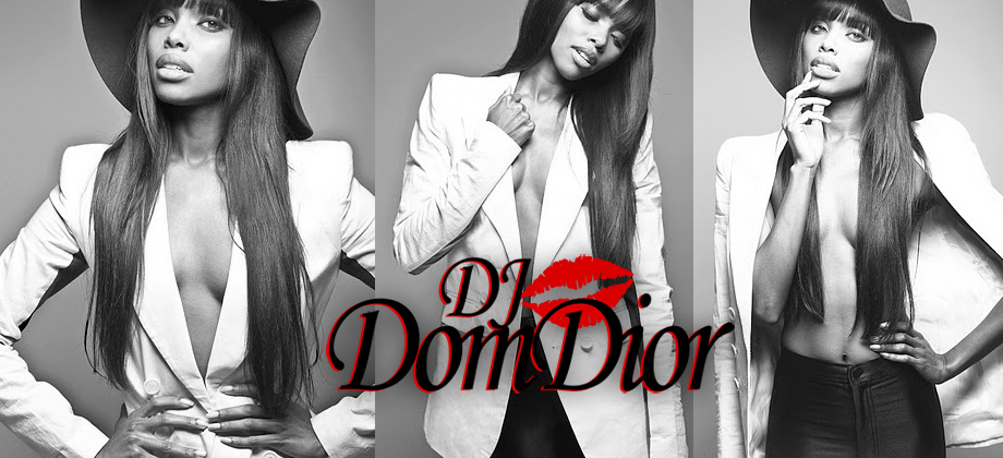 DJ DomDior's Blog: Music, Fashion, & Beauty