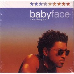 Babyface – There She Goes – CDS – 2001 (192kbps)