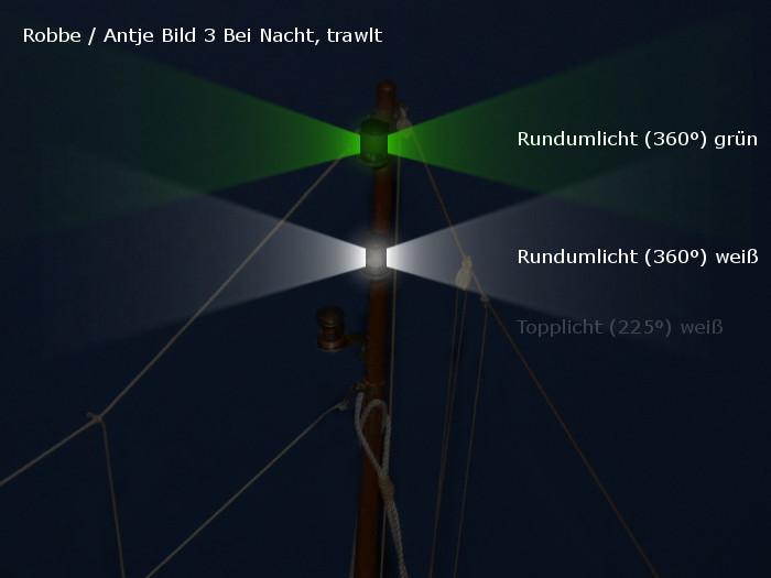 Antje von Robbe - Position der alten Beleuchtung - Topplicht und Rundumlicht - nach Bauplan - bei Nacht / Fahrt / trawlt
