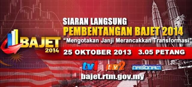 Live Streaming Pembentangan Bajet 2014 Pada 25 Oktober 2013
