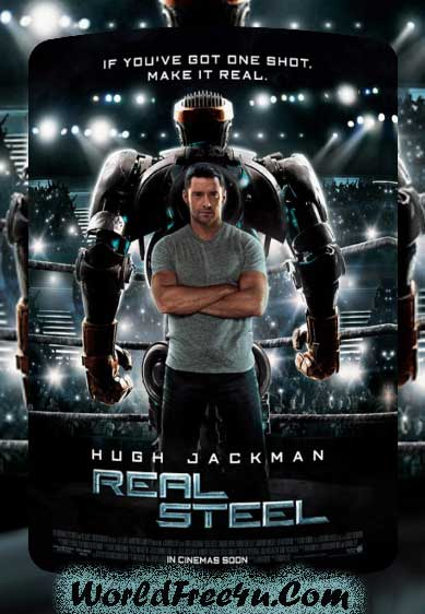 Poster Of Real Steel (2011) Full Movie In Hindi And English Dual Audio Free Download At worldfree4u.com