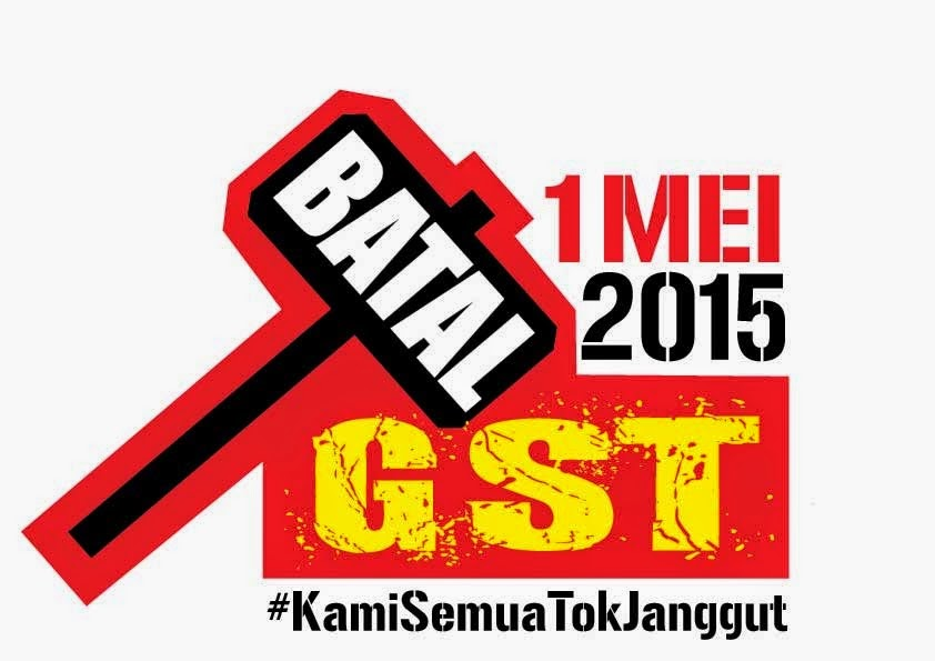 "WE R ALL "" TOK JANGGUT "" OF D CENTURY AGAINST GST INJUSTICES !"