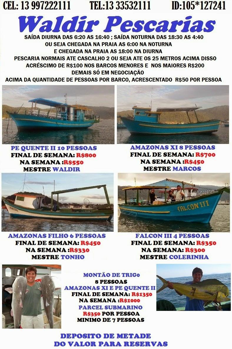 pescaria pereque waldir pescarias tel (13)33532111 cel(13)97222111