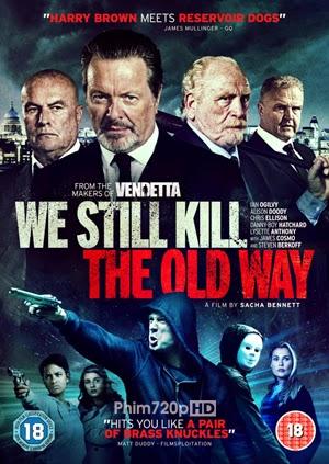 We Still Kill the Old Way 2014 poster