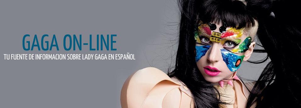 GaGa On-line | Tu fuente de noticias sobre Lady GaGa