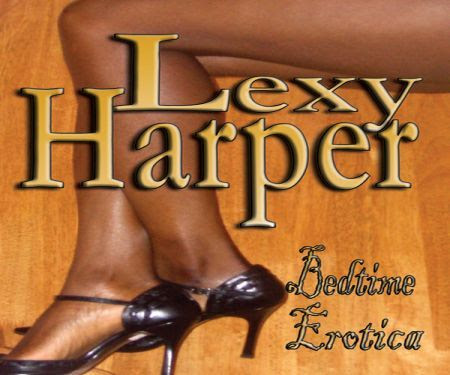 lexy harper bedtime erotica