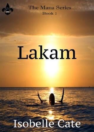 http://www.amazon.com/Lakam-Mana-Book-Isobelle-Cate-ebook/dp/B00HVMK8E8/ref=la_B00E5OD27K_1_4?s=books&ie=UTF8&qid=1425630957&sr=1-4