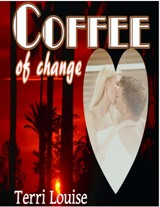 Coffee of Change - Terri Louise