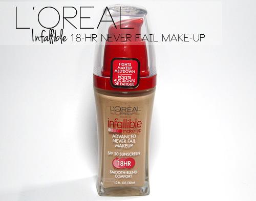 makeup tutorial blogger: Lu0026#39;Oreal Infallible Advanced Never Fail Makeup ...