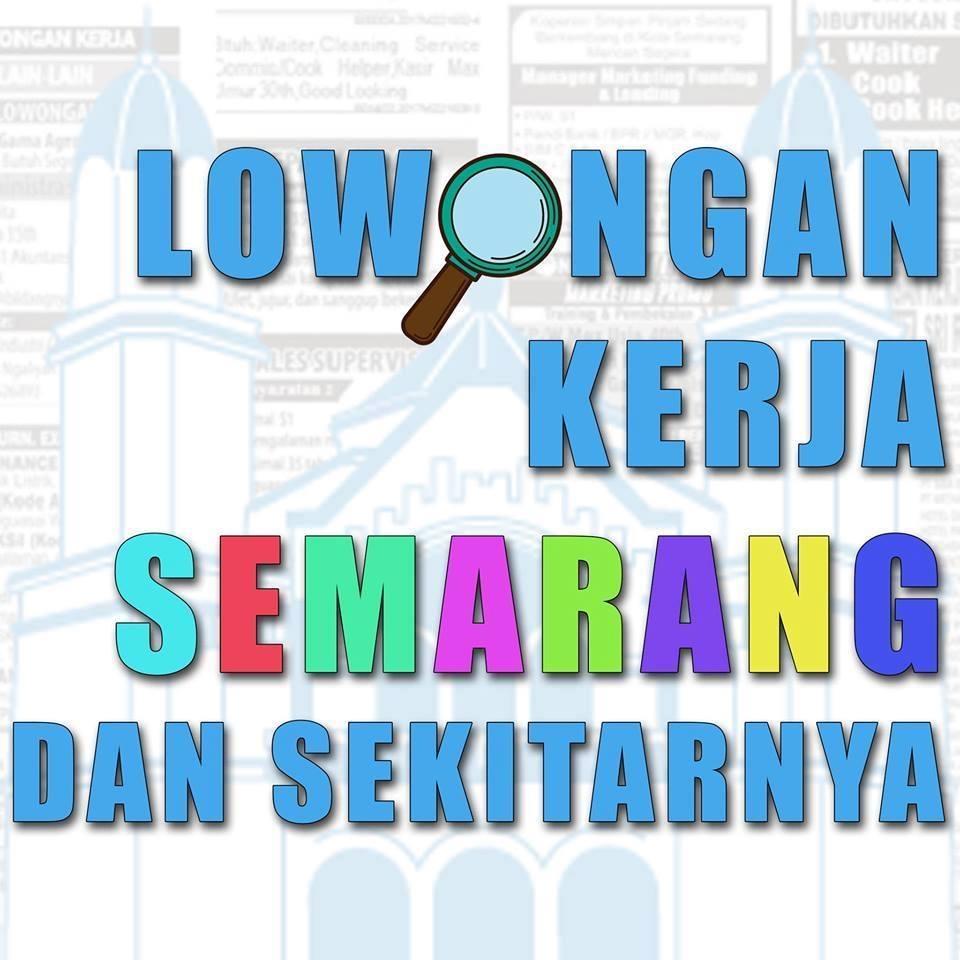 Informasi Lowongan Kerja Semarang Klik Dibawah :