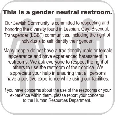 This is the gender neutral restroom sign we posted this past week at the San Francisco based Jewish Community Federation and Endowment Fund.