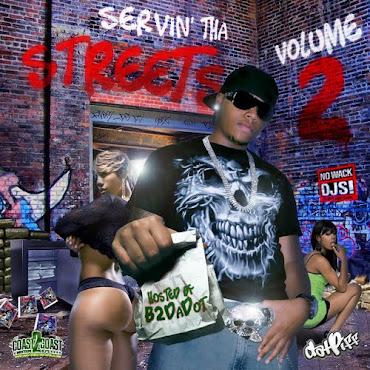 Servin Tha Streets Vol 2