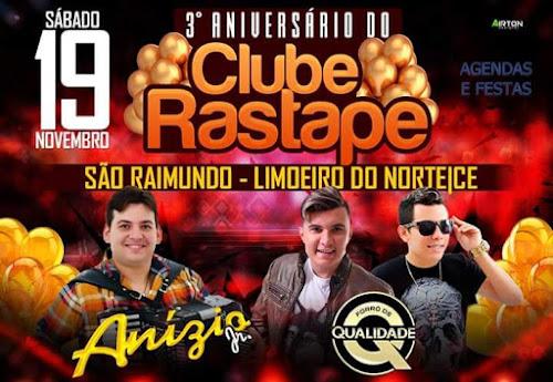 ANIVERSÁRIO CLUBE RASTAPE EM LIMOEIRO DO NORTE - CE 19 DE NOVEMBRO