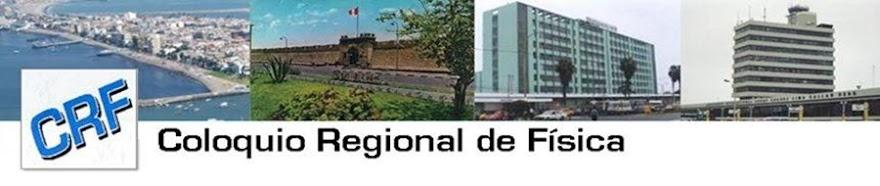 CRF Coloquio Regional de Fisica