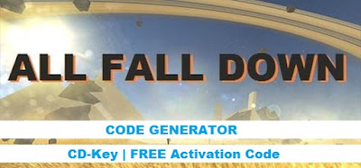 All Fall Down Cd Key Generator full game with Steam CD Key